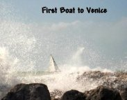 First Boat to Venice